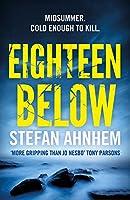 Eighteen Below: A new serial killer thriller from the million-copy Scandinavian sensation (A Fabian Risk Thriller)