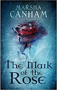 The Mark of the Rose by [Canham, Marsha]