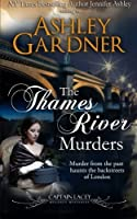 The Thames River Murders (Captain Lacey Regency Mysteries)