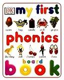 My First Phonics Board Book (My First Books (Board Books Dorling Kindersley))