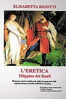 """""""L'eretica Filippina dei Ranfi"""""""