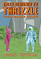Tales Designed to Thrizzle 1