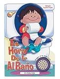 Es Hora De Ir Al Bano Para Ninos/it's Potty Time (Time to Series)