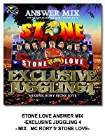 STONE LOVE AnSWeR MIX -EXCLUSIVE JUGGLING 4-