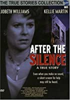 After the Silence: True Stories Collection TV Movie