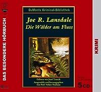 Die Waelder am Fluss. 5 CDs