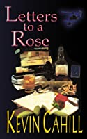Letters to a Rose: Why Ray Laenen Is So Proud to Be an American
