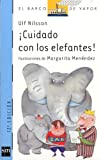Cuidado Con Los Elefantes!/ Be Carefull of Elephants (El Barco De Vapor)