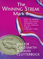 The Winning Streak Mark II: How the World's Most Successful Companies Stay on Top Through Today's Turbulent Times (Orion Business Paperbacks)