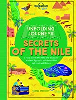 Unfolding Journeys - Secrets of the Nile (Lonely Planet Kids)