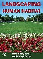Landscaping Human Habitat