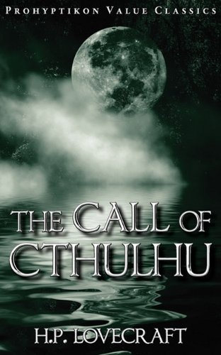 The Call of Cthulhu (Prohyptikon Value Classics)