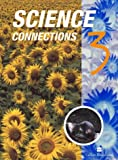 Science Connections: Bk.3