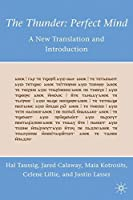 The Thunder: Perfect Mind: A New Translation and Introduction【洋書】 [並行輸入品]