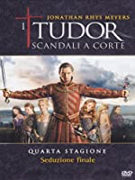 I Tudor - Scandali A Corte - Stagione 04 (3 Dvd) [Italian Edition]