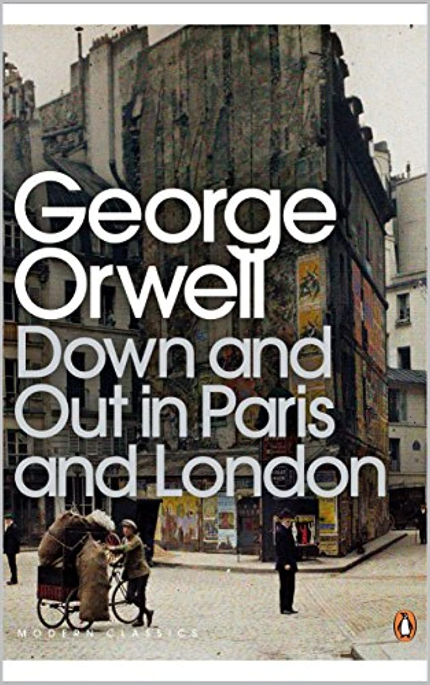 気を散らす増強本Down and Out in Paris and London: The theme of poverty in the two cities (English Edition)