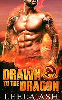 Drawn to the Dragon (Banished Dragons Book 5) by [Ash, Leela]