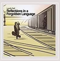 Reflections in a Forgotten Language