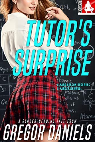 Tutor's Surprise (Feminization, Gender Swap) (English Edition)