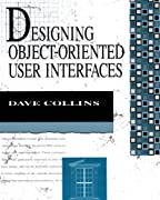 Designing Object-Oriented User Interfaces (Addison-Wesley Object Technology Series)