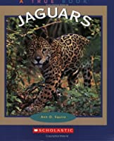 Jaguars (True Books)