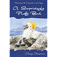 A Surprisingly Fluffy Bird (Tales from the Adventures of Algy Book 1) (English Edition)