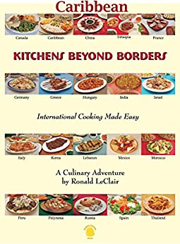 Kitchens Beyond Borders: Caribbean by [LeClair, Ronald]