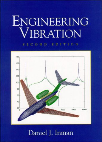 Download Engineering Vibrations (2nd Edition) 013726142X