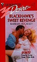Blackhawk'S Sweet Revenge (Secrets) (Silhouette Desire)