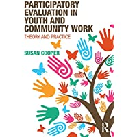 Participatory Evaluation in Youth and Community Work
