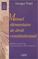Manuel Elementaire Du Droit Constitutionnel