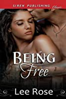 Being Free: Siren Publishing Classic