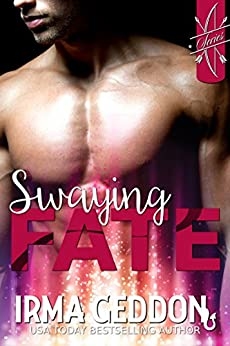 [Geddon, Irma]のSwaying Fate: A Cupid Standalone Short Story (Cupid's LoveSick Book 1) (English Edition)