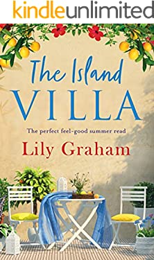 The Island Villa: The perfect feel good summer read