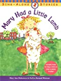 Mary Had a Little Lamb (Sing Along Stories)