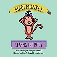 Madi Monkey Learns the Body