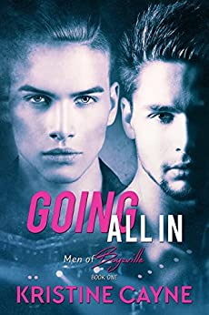 Going All In: A Gay Romance (Men of Boyzville Book 1) by [Cayne, Kristine]