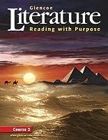 Glencoe Literature: Reading with Purpose Course Two Student Edition (GLENCOE LITERATURE GRADE 7)【洋書】 [並行輸入品]