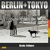 Berlin + Tokyo 画像