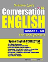 Preston Lee's Conversation English For Hindi Speakers Lesson 1 - 60 (British Version)