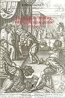 La Cour Au Miroir Des Memorialistes 1530-1682 (Actes Et Colloques)