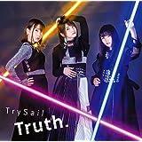 Truth.(初回生産限定盤)(DVD付)