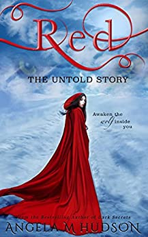 Red: The Untold Story by [Hudson, Angela M]