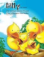 Billy der mutige kleine Vogel: Eine Schlangen-Geschichte (Dutch Edition) [並行輸入品]