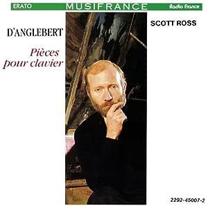 D'Anglebert: Pieces Pour Clavier