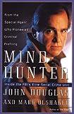 Mindhunter: Inside the Fbi's Elite Serial Crime Unit (G K Hall Large Print Book Series)