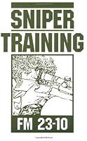 Sniper Training: Fm 23-10