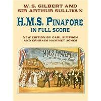 H.M.S. Pinafore in Full Score (Dover Music Scores)