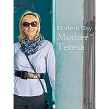 Modern Day Mother Teresa