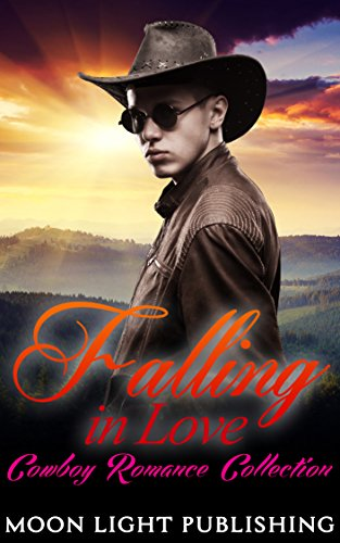 ROMANCE COLLECTION: FALLING IN LOVE (Romance New Adult Western Young Adult Cowboy Collection) (FREE GIFT and FREE BONUS BOOK INCLUDED) (English Edition)